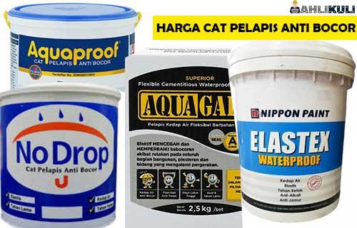 Harga Cat Pelapis Anti Bocor