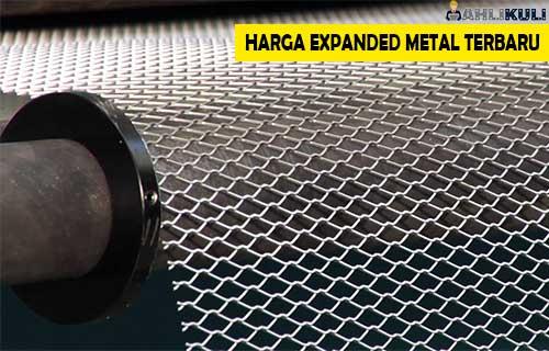 Harga Expanded Metal Terbaru