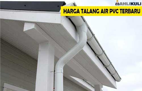 Harga Talang Air PVC