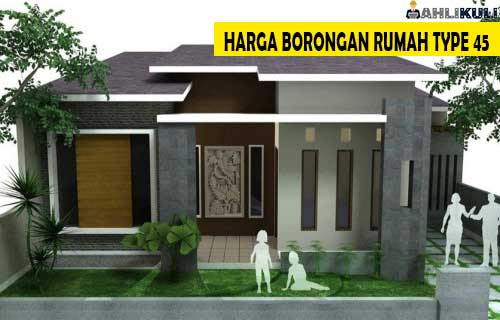Harga Borongan Rumah Type 45