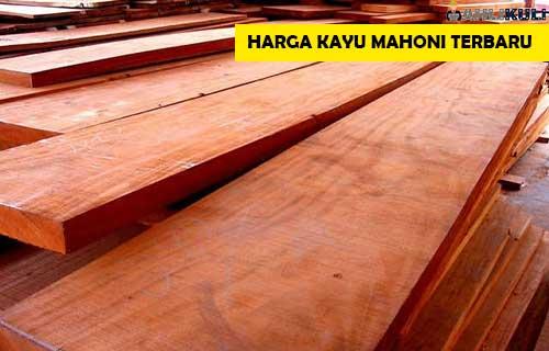 Harga Kayu Mahoni