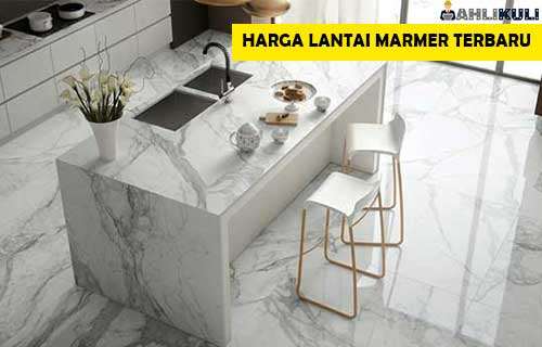 Harga Lantai Marmer