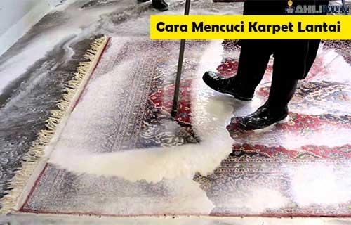 Cara Mencuci Karpet Lantai 1