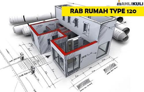 RAB Rumah Type 120
