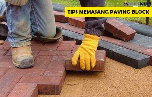 Tips Memasang Paving Block