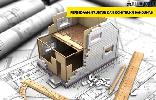 Perbedaan Struktur dan Konstruksi Bangunan