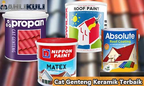 Cat Genteng Keramik Terbaik