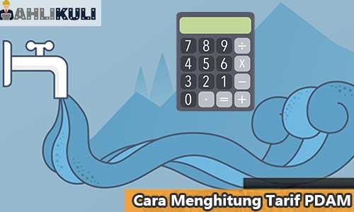 Cara Menghitung Tarif PDAM