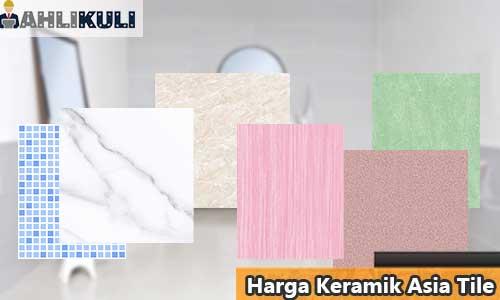 Harga Keramik Asia Tile Terlengkap