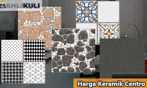 Harga Keramik Centro