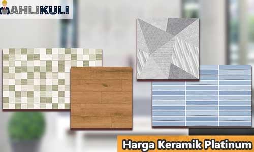 Harga Keramik Platinum