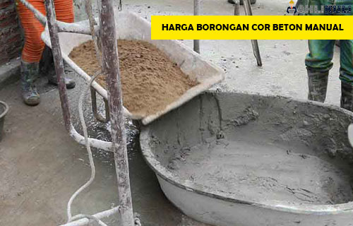 Harga Borongan Cor Beton Manual
