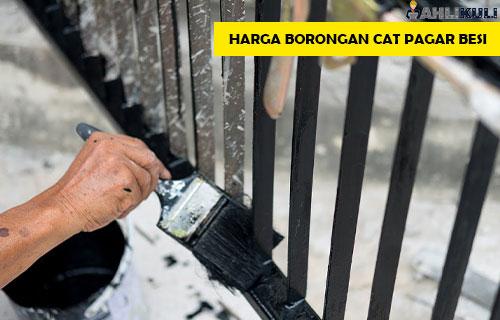 Harga Borongan Cat Pagar Besi