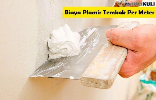 Biaya Plamir Tembok Per Meter Material Dibutuhkan